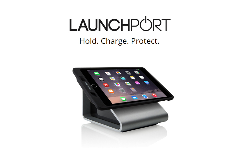 Launchport - Hold, Charge, Protect