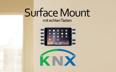 Surface Mount mit echten Tasten als KNX Controller